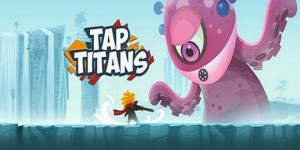 Tap-Titans-Hack-Cheats-Android-And-iOS-660x330