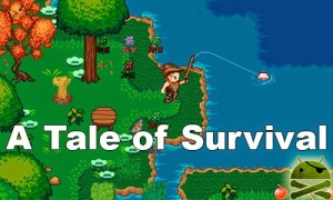 A Tale of Survival v1.4.3 Apk Full
