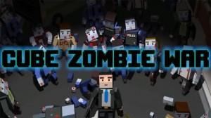 1_cube_zombie_war