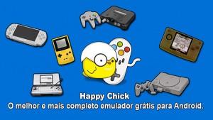 Happy Chick – O melhor e mais completo emulador grátis para Android.