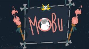 1_mobu_adventure_begins