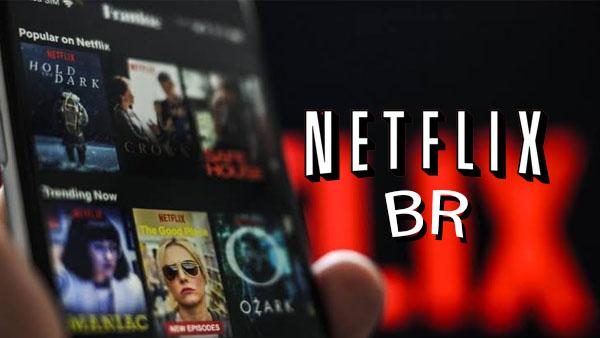 Netflix BR v2.8.3 APK - Filmes e Séries dublados grátis