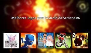 Melhores Jogos para Android da Semana #6 de 2016.