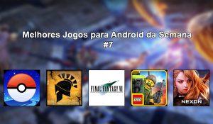 Melhores Jogos para Android da Semana #7 de 2016.