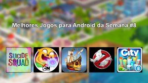 Melhores Jogos para Android da Semana #8 de 2016.