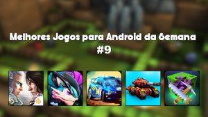 Melhores Jogos para Android da Semana #9 de 2016.