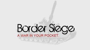 Border Siege [war & risk]