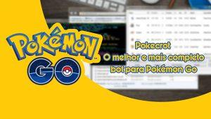 Pokecrot - O melhor e mais completo bot para Pokémon Go android