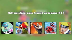 Melhores Jogos para Android da Semana #13 de 2016.