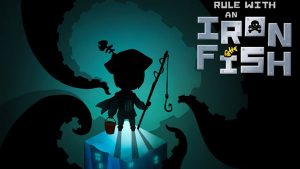 Rule with an Iron Fish v1.3 Apk Full