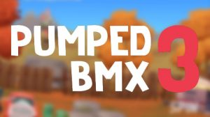 Pumped BMX 3 v1.0 Apk Full