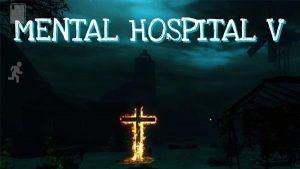 Mental Hospital V v1.00.01 Apk + Data Full