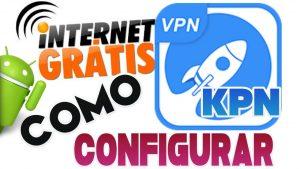 Tutorial – KPN Tunnel – Internet Grátis e Ilimitada (TIM, Oi, Claro e Vivo)