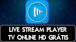 Live Stream Player v4.0 APK– Melhor aplicativo de Tv Online no Android. – APK MOD HACKER