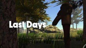 Last Days v3.02 Apk Full |