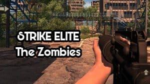 STRIKE ELITE:The Zombies v2.0 Apk Full  