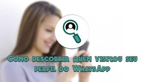 Dica – Como descobrir quem visitou sua foto de perfil do WhatsApp. |