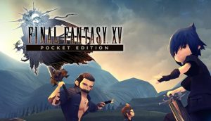 FINAL FANTASY XV POCKET EDITION v1.0.2.241 Apk + Data Free |