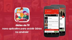 Séries da TV – Novo aplicativo para assistir séries no Android. |